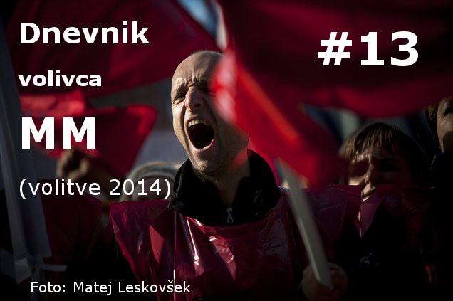 Dnevnik volivca MM (volitve 2014) – #13