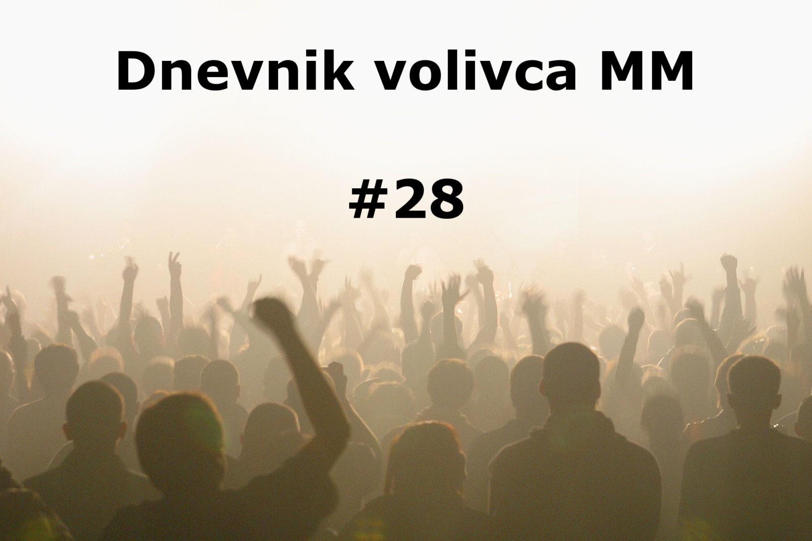 Dnevnik volivca MM (volitve 2014) – #28
