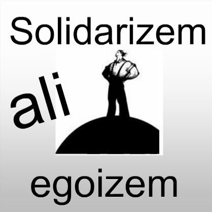 solidarizem ali egoizem teaser